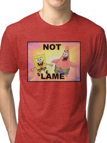 Not Lame Tri-blend T-Shirt
