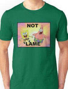 Not Lame Unisex T-Shirt
