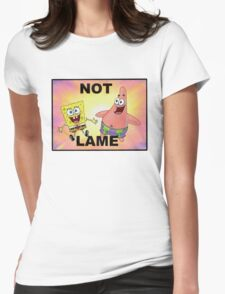 Not Lame Womens Fitted T-Shirt