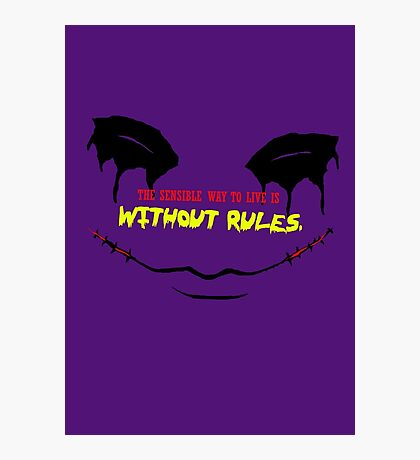 LIVE WITHOUT RULES Photographic Print