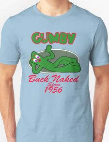 Gumby Buck Naked SInce 1956 T-Shirt