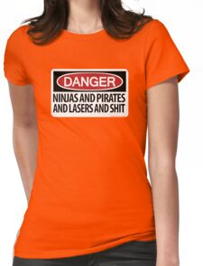 Ninjas and Pirates and Lasers, Oh My! Womens Fitted T-Shirt