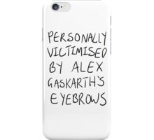 Personally Victimised By Alex Gaskarth's Eyebrows iPhone Case/Skin