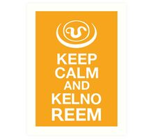 Stargate SG1 - Keep Calm and Kelno Reem Art Print