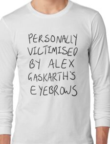 Personally Victimised By Alex Gaskarth's Eyebrows Long Sleeve T-Shirt