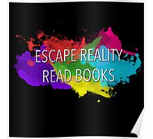 Escape Reality, Read Books Poster