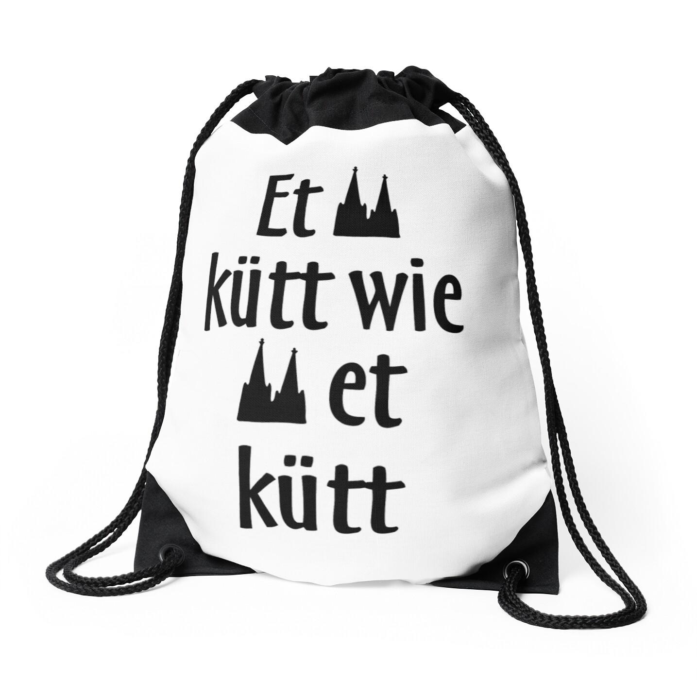 """et kütt wie et kütt - köln spruch kölsche sprüche"""" drawstring bags"""