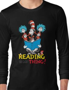 Read Across America - Reading is my Thing Long Sleeve T-Shirt
