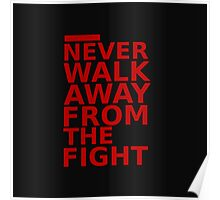 Triple 9 : Never Walk Away From The Fight Poster