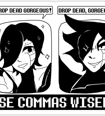 Use Commas Wisely Sticker