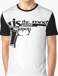 EDUCATION IS THE MOST POWERFUL WEAPON Graphic T-Shirt