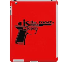 EDUCATION IS THE MOST POWERFUL WEAPON iPad Case/Skin