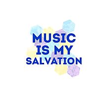 Music is my salvation Photographic Print