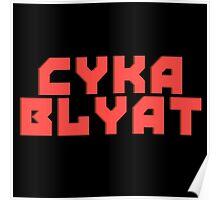 Cyka Blyat - Tee Print Poster