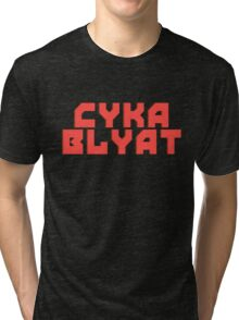 Cyka Blyat - Tee Print Tri-blend T-Shirt
