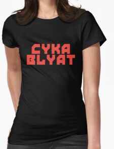Cyka Blyat - Tee Print Womens Fitted T-Shirt