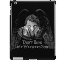 Don't Blink My Wayward Son iPad Case/Skin