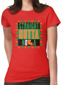 Straight Outta NOLA (Irish Version) Womens Fitted T-Shirt