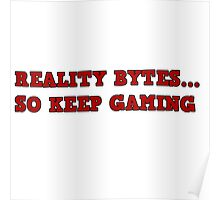 Gaming text reality bytes Poster