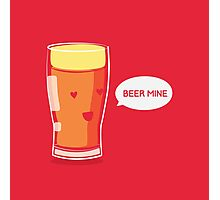 Will You Beer Mine?  Photographic Print