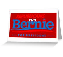 Republicans for Bernie for President - Sharp Red Greeting Card