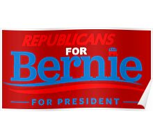 Republicans for Bernie for President - Sharp Red Poster