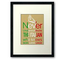 ITALIAN SIGN LANGUAGE Framed Print