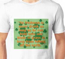 In Irishman Is Never Drunk Unisex T-Shirt