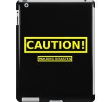 Caution! Walking Disaster iPad Case/Skin