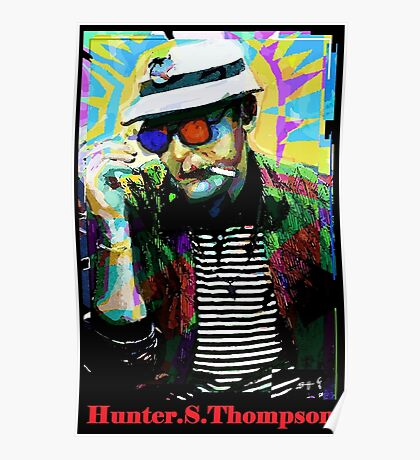 Hunter.S. Thompson.  Poster