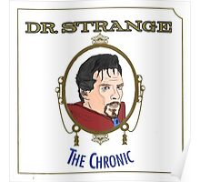 Dr. Strange - The Chronic Poster