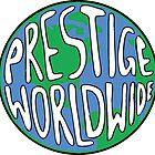 Prestige Worldwide by LouieThomas