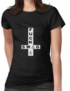 FUCK SWAG White Womens Fitted T-Shirt