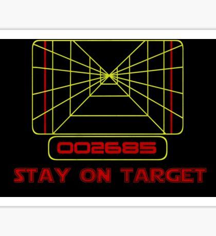 Stay on Target- Version 2 Sticker