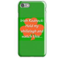 Irish Redneck iPhone Case/Skin