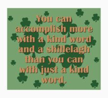 Kind Word And A Shillelagh One Piece - Long Sleeve