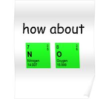 How about  N O Poster