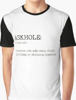 ASKHOLE _ Urbandictionary Graphic T-Shirt