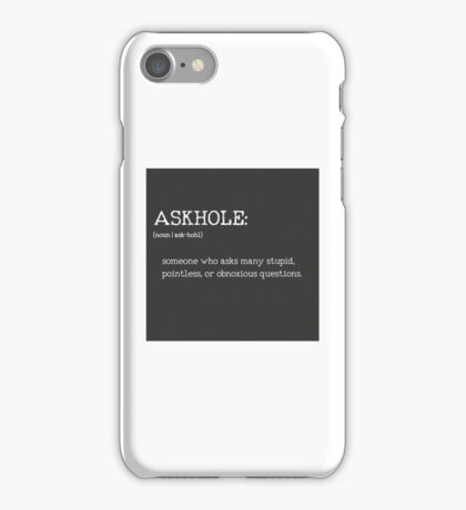 ASKHOLE _ Urbandictionary B/N iPhone Case/Skin