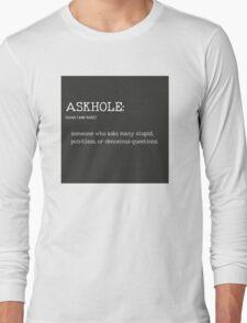 ASKHOLE _ Urbandictionary B/N Long Sleeve T-Shirt