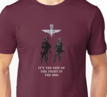 The size of the fight in the dog by #fftw Unisex T-Shirt