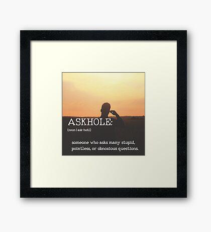ASKHOLE_Urbandictionary  Framed Print