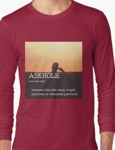 ASKHOLE_Urbandictionary  Long Sleeve T-Shirt
