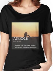 ASKHOLE_Urbandictionary  Women's Relaxed Fit T-Shirt