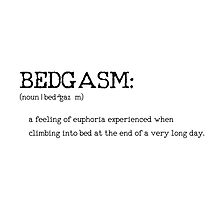 BEDGASM _ Urbandictionary Photographic Print