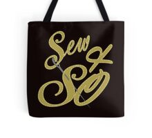 Sew and So Tote Bag