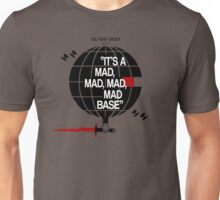 Mad, Mad, Mad, Mad Base Unisex T-Shirt
