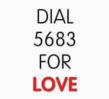Dial 5683 for LOVE Unisex T-Shirt