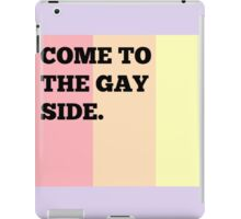 The Gay Side iPad Case/Skin