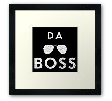 Funny Da Boss Graphic with sunglasses White Graphic Framed Print